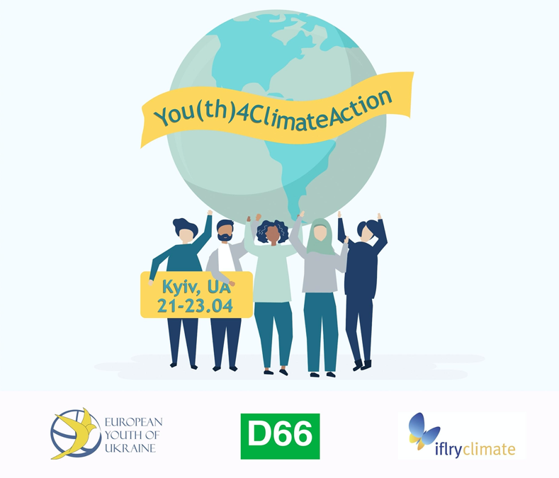 "Open Call for Participants ""You(th) 4 Climate Action: Empowered, Included and Leading""  21-23 April 2020 Kyiv, Ukraine"